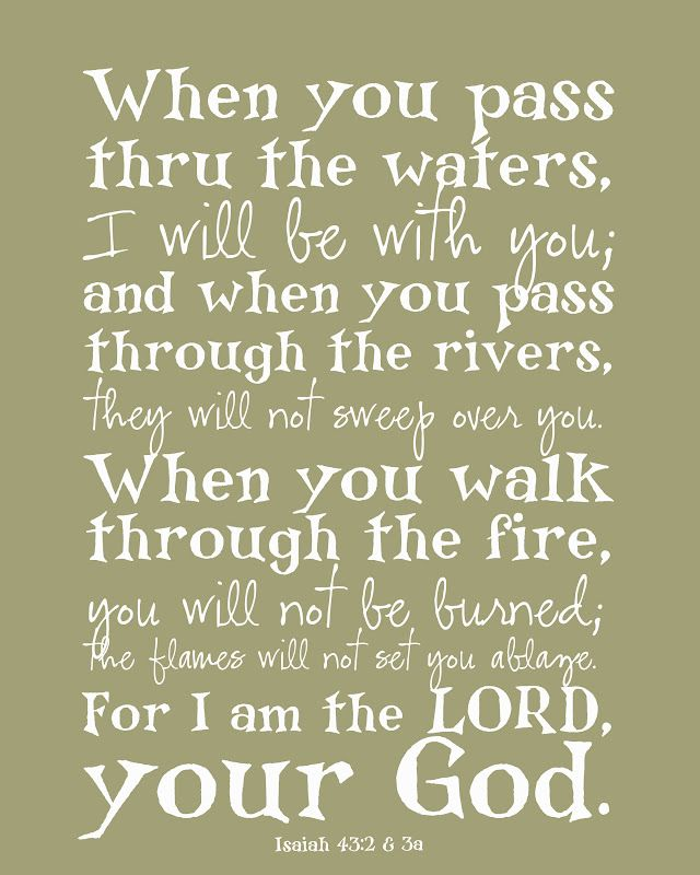 """I will be with you.....my grandma would always star the bible passages that stated....""""I will be with thee"""""""