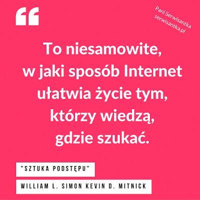 """Cytat z książki """"Sztuka podstępu"""" William L. Simon Kevin D. Mitnick - cytaty #cytat #cytaty #quote #quotes #book #books #czytambolubie #czytamy"""