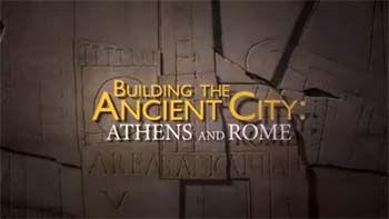 Секреты устройства античных городов / Building the Ancient City (2015)