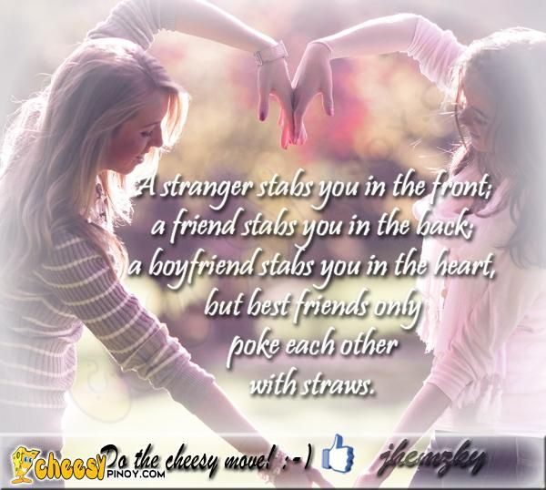 Quotes For Best Friends Tagalog Cheesypinoy.com...