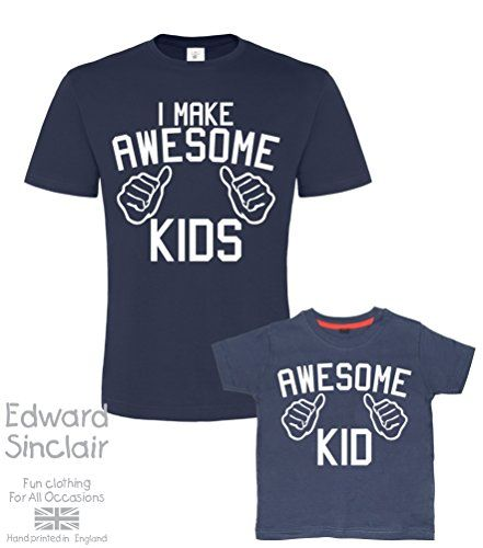 Father's Day Navy t-shirt set For Father and Son 'I MAKE AWESOME KIDS and AWESOME KID' (PLEASE INPUT THE SIZES IN THE GIFT MESSAGE BOX). AN EDWARD SINCLAIR T-SHIRT SET. Edward Sinclair http://www.amazon.co.uk/dp/B00XW8YTXG/ref=cm_sw_r_pi_dp_0pdBvb1RASW74