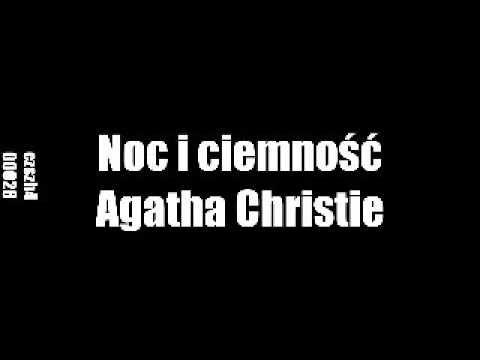 Noc i ciemność - Agatha Christie | Audiobook PL całość