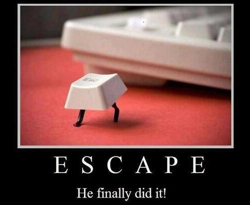 ESCAPE - He finally did it!