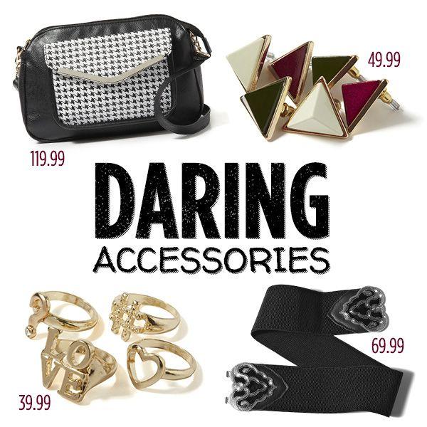 Daring accessories.