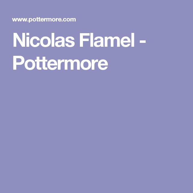 Nicolas Flamel - Pottermore