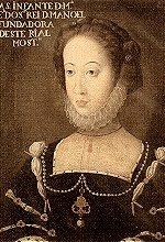 Infanta Maria, (8th of June of 1521). Daughter of D.Manuel I and Eleonor of Habsburg. Her education was astounding for a woman, and she is to this day, known as the most educated of the portuguese infantas