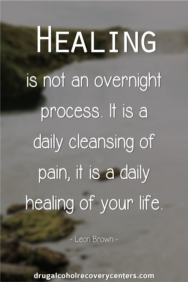 Healing is not an overnight process.  Recovery Quote Follow:  https://www.pinterest.com/BestofRehab/