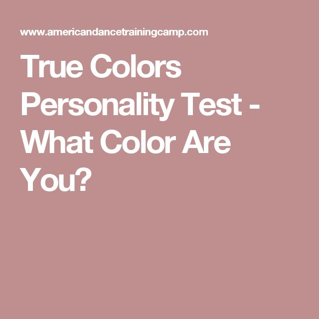 True Colors Personality Test - What Color Are You?