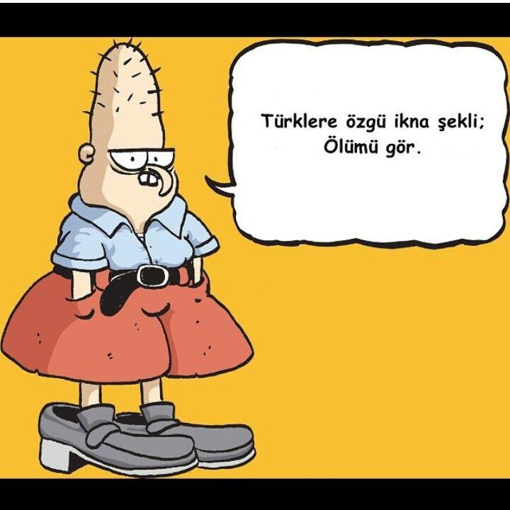 Bahattin:  Türklere özgü ikna şekli: Ölümü gör.  #bahattin