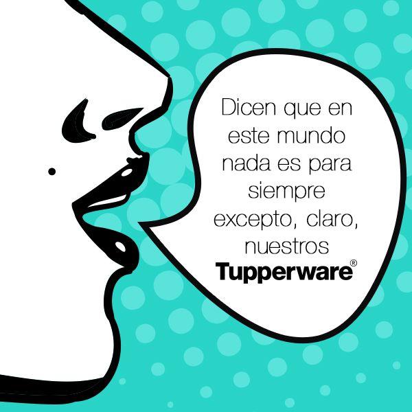 ¡Por siempre #Tupperware!