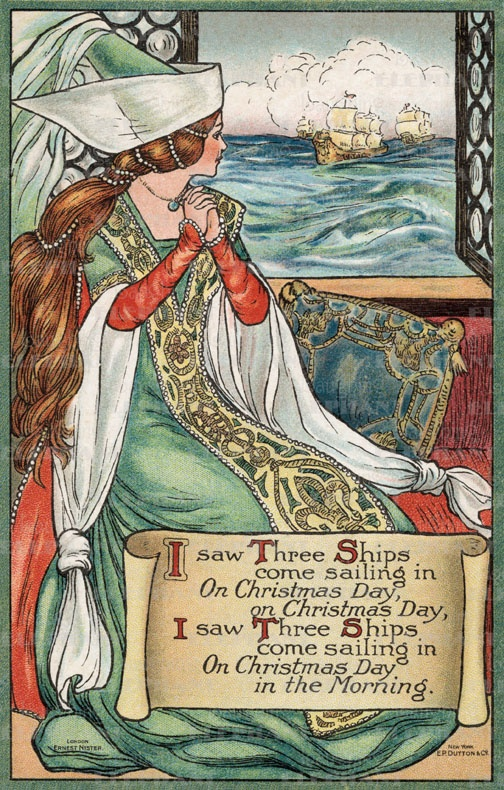 """""""I Saw Three Ships Come Sailing In"""" illustration by an unknown artist. - a favorite Christmas song of mine"""