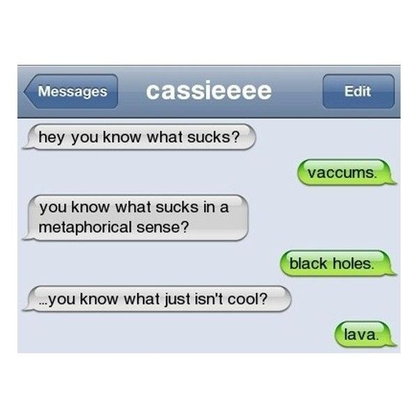 16 Funny Text Messages ❤ liked on Polyvore featuring quotes, text, backgrounds, funny, words, filler, phrase and saying