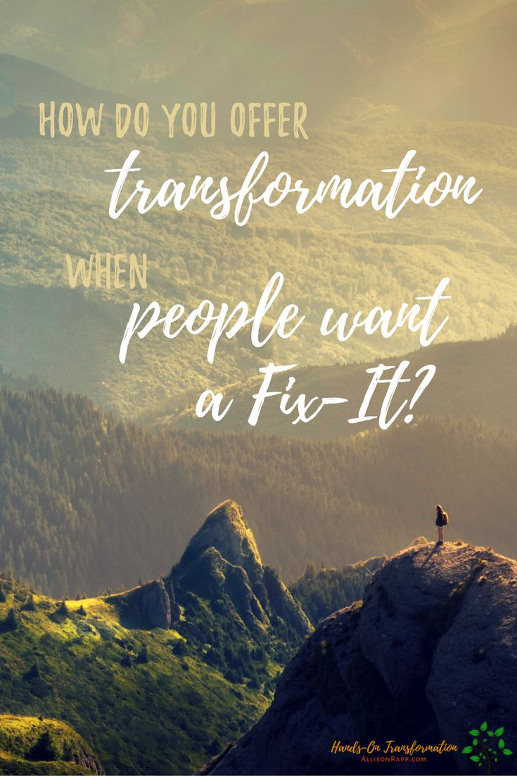 "Lots of practitioners would love to help their clients transform, but are stuck in the mud when it comes to finding people who are looking for anything more than being ""fixed."" The solution is to do the inner work it takes to become the transformation leader that people are looking for. How Do You Offer Transformation When People Want A Fix-It? https://allisonrapp.com/how-do-you-offer-transformation-twhen-people-want-a-fixit/ #Feldenkrais #alternativetherapies #yoga"