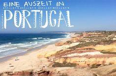 URLAUB: Portugal - eine Auszeit an der Westküste bei Guincho und Peniche - ein persönlicher Reisebericht mit Geheim-Tipps für tolle Strände, Unterkünfte und Restaurants - mehr auf FAMILICIOUS.de