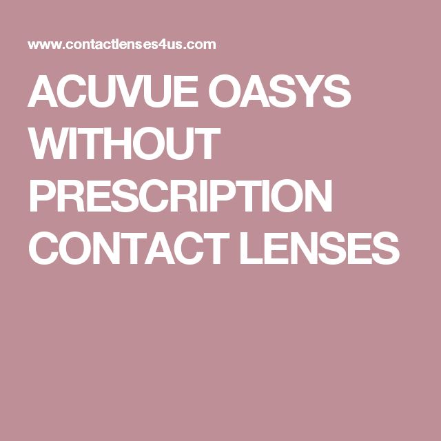 ACUVUE OASYS WITHOUT PRESCRIPTION CONTACT LENSES
