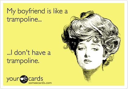 Hahaha: Funny Boyfriend, Laughing So Hard, Bahaha And, My Life, So True, Trampoline, Funny College, So Funny, True Stories