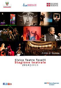 Pubblicato il calendario 2014-2015 della stagione teatrale del Civico Teatro Toselli di Cuneo. http://www.comune.cuneo.gov.it/news/dettaglio/periodo/2014/09/26/stagione-teatrale-2014-2015.html