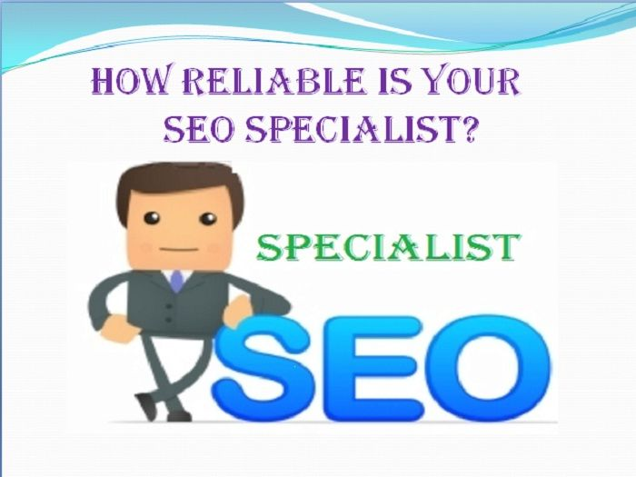 How Reliable is Your #SEO #Specialist