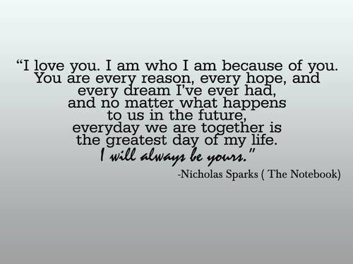 Nicholas Sparks: The Notebooks, No Matter What Happen To Us, Tattoo Quotes, Nicholas Sparkly Wedding, Notebooks Quotes, Favorite Quotes, Wedding Program, Wedding Quotes, Love Quotes