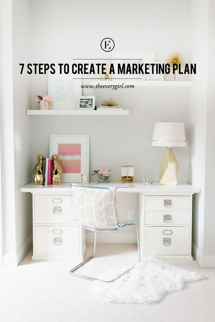 7 Steps to Create a Marketing Plan #theeverygirl
