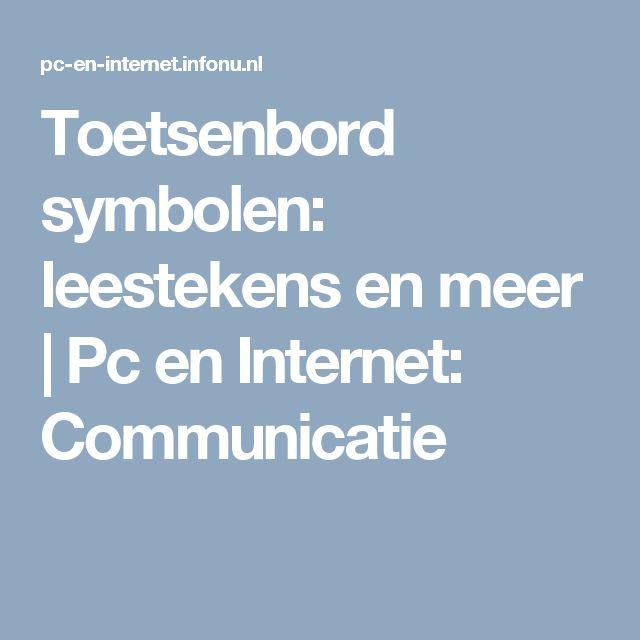 Toetsenbord symbolen: leestekens en meer   Pc en Internet: Communicatie