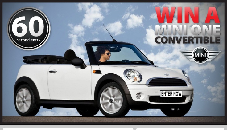 Win A Mini One Convertible.  The Mini is one of the UK's most loved cars and the Mini One Convertible is definitely the coolest Mini ever !  The summer is fast approaching so picture yourself with your sunglasses on, the top down and your favourite music playing through the mp3 stereo!!