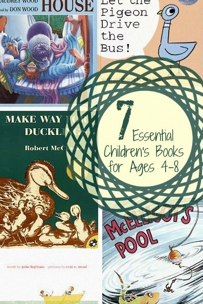 Seven Essential Children's Books for Ages 4-8