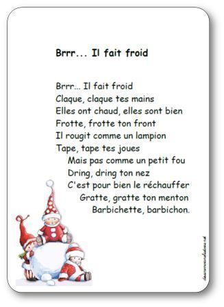 French Nursery Rhyme for winter | Paroles de la comptine Brrr... Il fait froid: Claque tes mains, Elles ont chaud, elles sont bien, Frotte, frotte ton front, Il rougit comme un lampion...