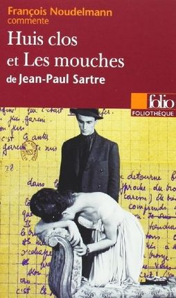 Huis clos ; Les mouches, Jean-Paul Sartre