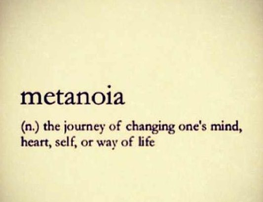 the journey of changing one's mind, heart, self, or way of life