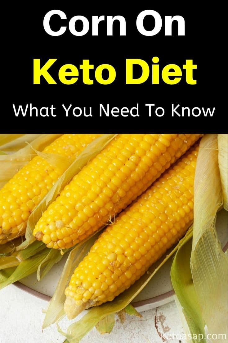 is corn part of the keto diet