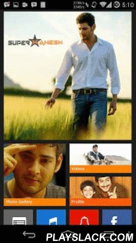 Mahesh Babu  Android App - playslack.com , Mahesh Babu is an Indian film actor , The superstar from Telugu Cinema. Appeared in many Blockbusters such as Murari, Okkadu, Athadu, Pokiri, Dookudu, Businessman and recently Seethamma Vaakitlo Sirimalle Chettu . He gained a huge fan base in India and Overseas and fondly called as Prince Mahesh by fans and the Media.In addition to the films, he also endorses several brands such as Thums Up, Provogue, Idea, Vivel, Amrutanjan, Navratna Oil…