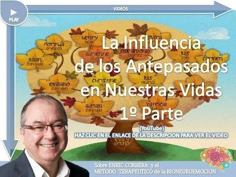Enric Corbera La influencia de los antepasados en nuestras vidas 1º parte YouTube 1) - YouTube