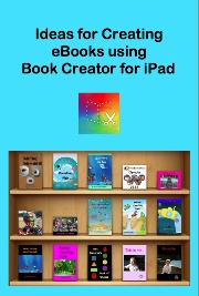 Ideas for creating eBooks using Book Creator for iPad - Broulee Public School