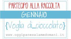 Gennaio { Voglia di...#cioccolato } - January  { Voglia di...#chocolate}