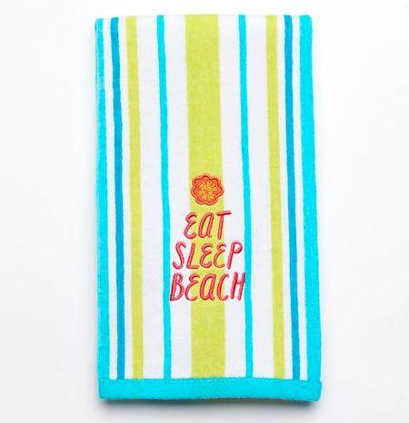 Beach Quote Bath Towel: http://ocean-beach-quotes.blogspot.com/2015/08/beach-quote-bath-towel.html Eat Sleep Beach!!