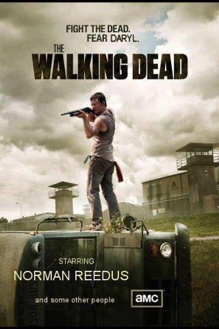 Fight the dead, fear Daryl (The Walking Dead)