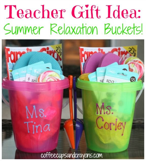 Teacher Gift Idea: A Summer Relaxation Bucket! Easy, cute and can be customized to fit any budget!