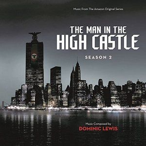 The Man In The High Castle: Season 2 Soundtrack by #DominicLewis #tracklist #soundtrack #Amazon http://soundtracktracklist.com/release/the-man-in-the-high-castle-season-2-soundtrack/  The Man In The High Castle: Season 2 Soundtrack Tracklist