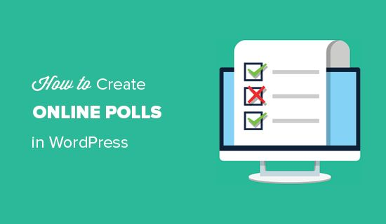 Do you want to add an online poll to your WordPress site? Learn how to easily create an interactive poll in WordPress with real-time reports.