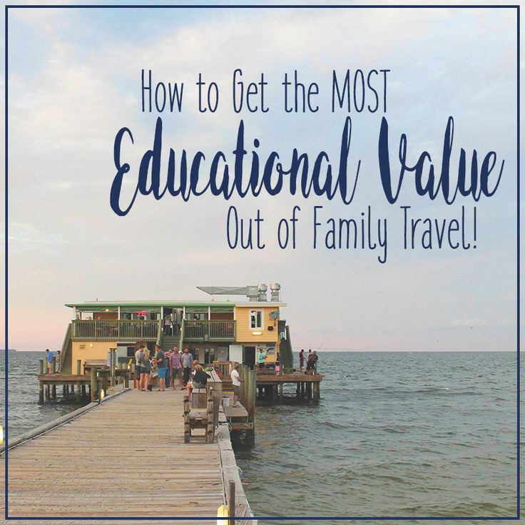 the educational value of travelling Great educational quotes below are quotes we're collecting to use the wisdom of the ages to think deeply about learning  if we value independence,.