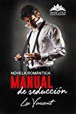 Manual de Seducción: (Novela Romántica) (Spanish Edition)