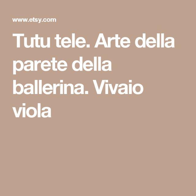 Tutu tele. Arte della parete della ballerina. Vivaio viola