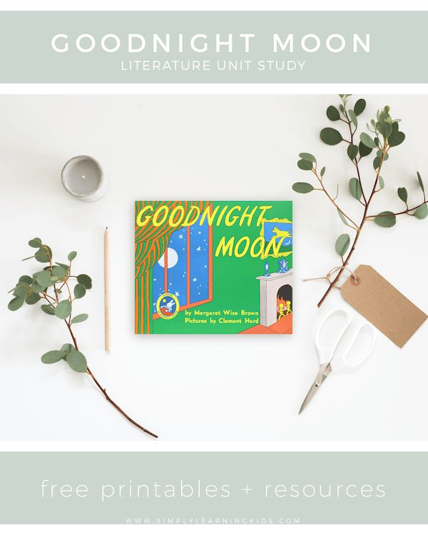 A fun + free Literature based unit on Goodnight Moon for children!