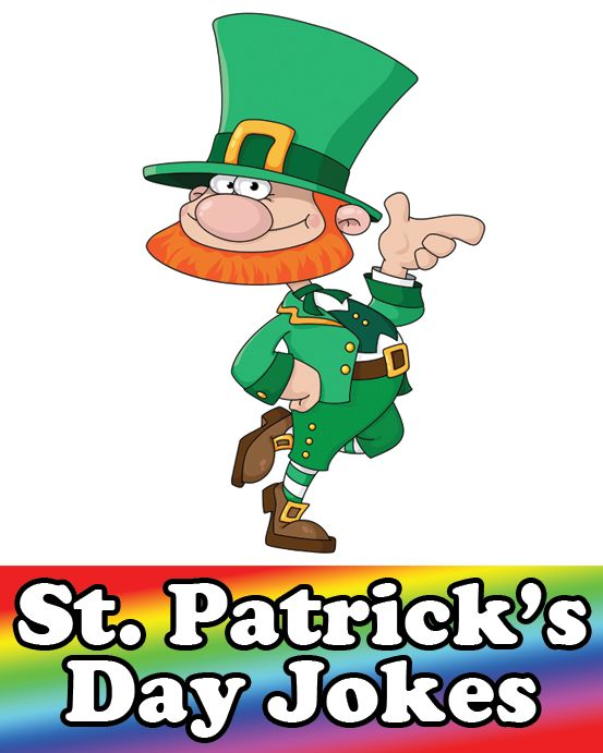 St. Patrick's Day Jokes - Funny St. Patrick's Day jokes. Enjoy these hillarious jokes on St. Patrick's Day, and share them with a friend.
