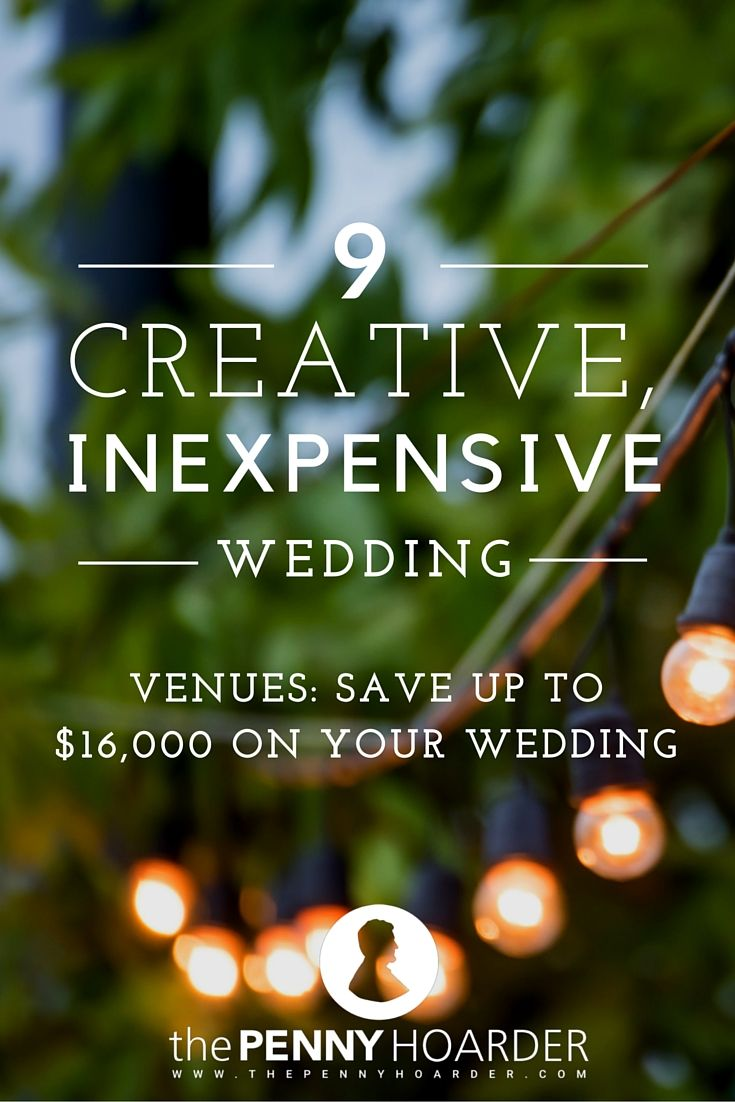 Wedding planning is tough, and wedding planning on a budget is even tougher. Slash your costs by getting creative and opting for one of these cheap wedding venues. They're gorgeous, fun and not likely to put you into debt. - The Penny Hoarder http://www.thepennyhoarder.com/creative-cheap-wedding-venues/