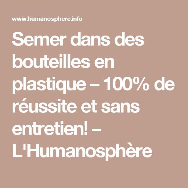 Semer dans des bouteilles en plastique – 100% de réussite et sans entretien! – L'Humanosphère