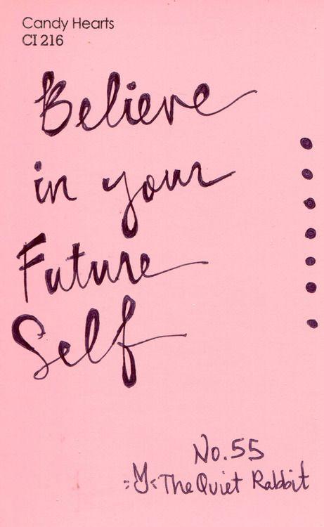 Believe in your future self!