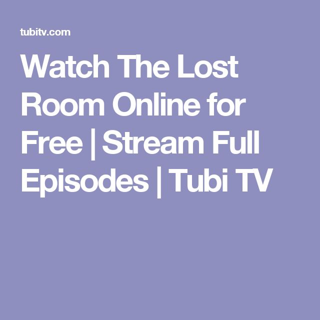 Watch The Lost Room Online for Free | Stream Full Episodes | Tubi TV