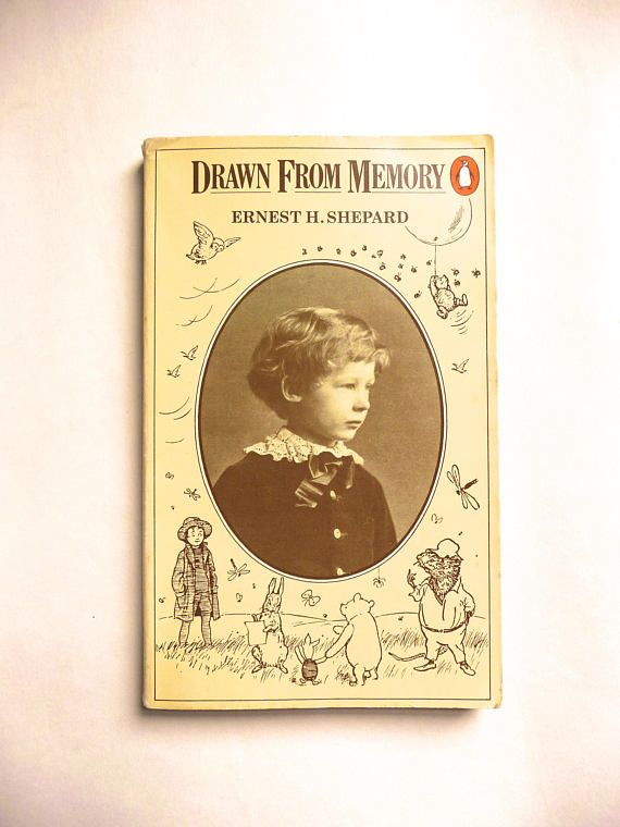 Drawn From Memory by Ernest H. Shepard